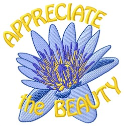 Appreciate The Beauty embroidery design