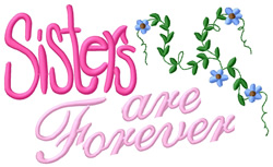 Sisters are Forever embroidery design