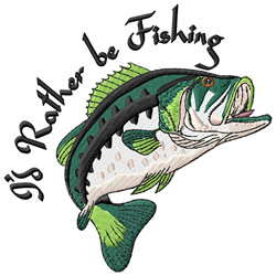 Id Rather be Fishing embroidery design