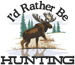 Id Rather Be Hunting embroidery design