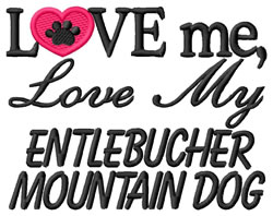 Love My Entlebucher embroidery design