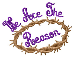 We Are the Reason embroidery design