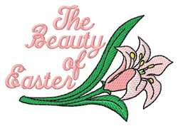 The Beauty of Easter embroidery design