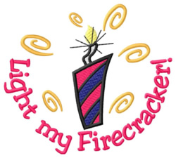 Light My Firecracker embroidery design