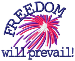 Freedom Will Prevail embroidery design