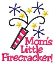 Moms Little Firecracker embroidery design