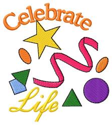 Celebrate Life embroidery design