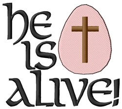 He Is Alive embroidery design