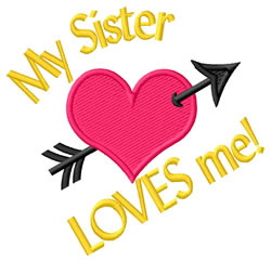 Sister Loves Me embroidery design