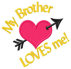 Brother Loves Me embroidery design