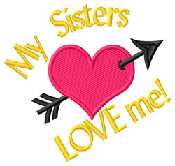 Sisters Love Me embroidery design