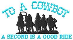 To a Cowboy embroidery design