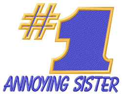 Annoying Sister embroidery design