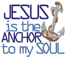 Jesus My Anchor embroidery design