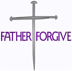 Father Forgive embroidery design