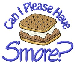 Can I Have Smore? embroidery design