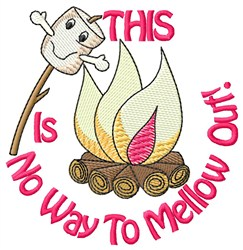 No Way To Mellow Out embroidery design