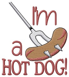 Im A Hot Dog embroidery design