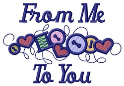 Crafty Me To You embroidery design