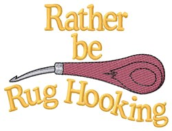 Rather Be Hooking embroidery design