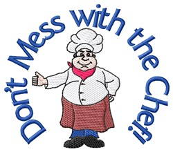 Mess With Chef embroidery design
