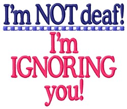 Ignoring You embroidery design