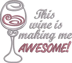 Wine Awesome embroidery design