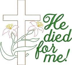 He Died For Me embroidery design