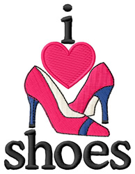I Love Shoes/Heels embroidery design