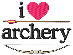 I Love Archery/Bow & Arrow embroidery design