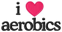 I Love Aerobics embroidery design