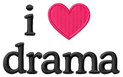 I Love Drama embroidery design