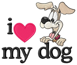 I Love My Dog/Happy Dog embroidery design