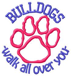 Bulldogs Walk Over You embroidery design