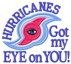 Got My Eye On You embroidery design