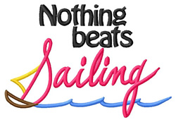 Nothing Beats Sailing embroidery design