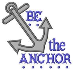 Be the Anchor Applique embroidery design