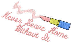 Never Leave Home embroidery design