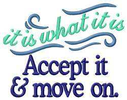 Accept & Move On embroidery design