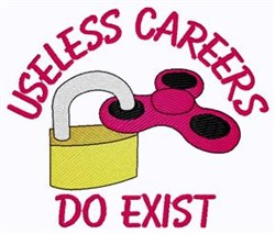 Useless Careers Do Exist embroidery design