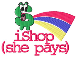 iShop (She Pays) embroidery design