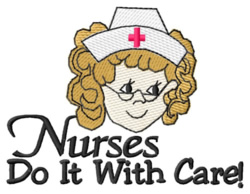 Nurses Do It With Care embroidery design