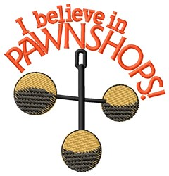 Believe in Pawnshops embroidery design