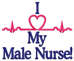 I Love Male Nurse embroidery design