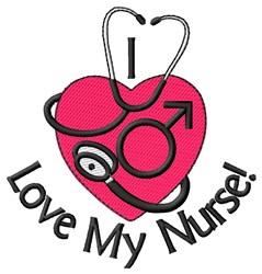 I Love My Nurse embroidery design