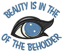 Eye Of Beholder embroidery design