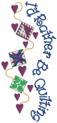 Rather Be Quilting embroidery design