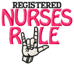 Registered Nurses Rule embroidery design