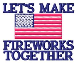 Lets Make Fireworks embroidery design