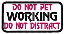 Do Not Pet Patch embroidery design